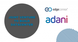 EdgeConneX – Adani to build 1 GW of Data Centre Capability