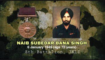 Naib Subedar Bana Singh , PVC