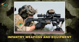 INFANTRY WEAPONS AND EQUIPMENT
